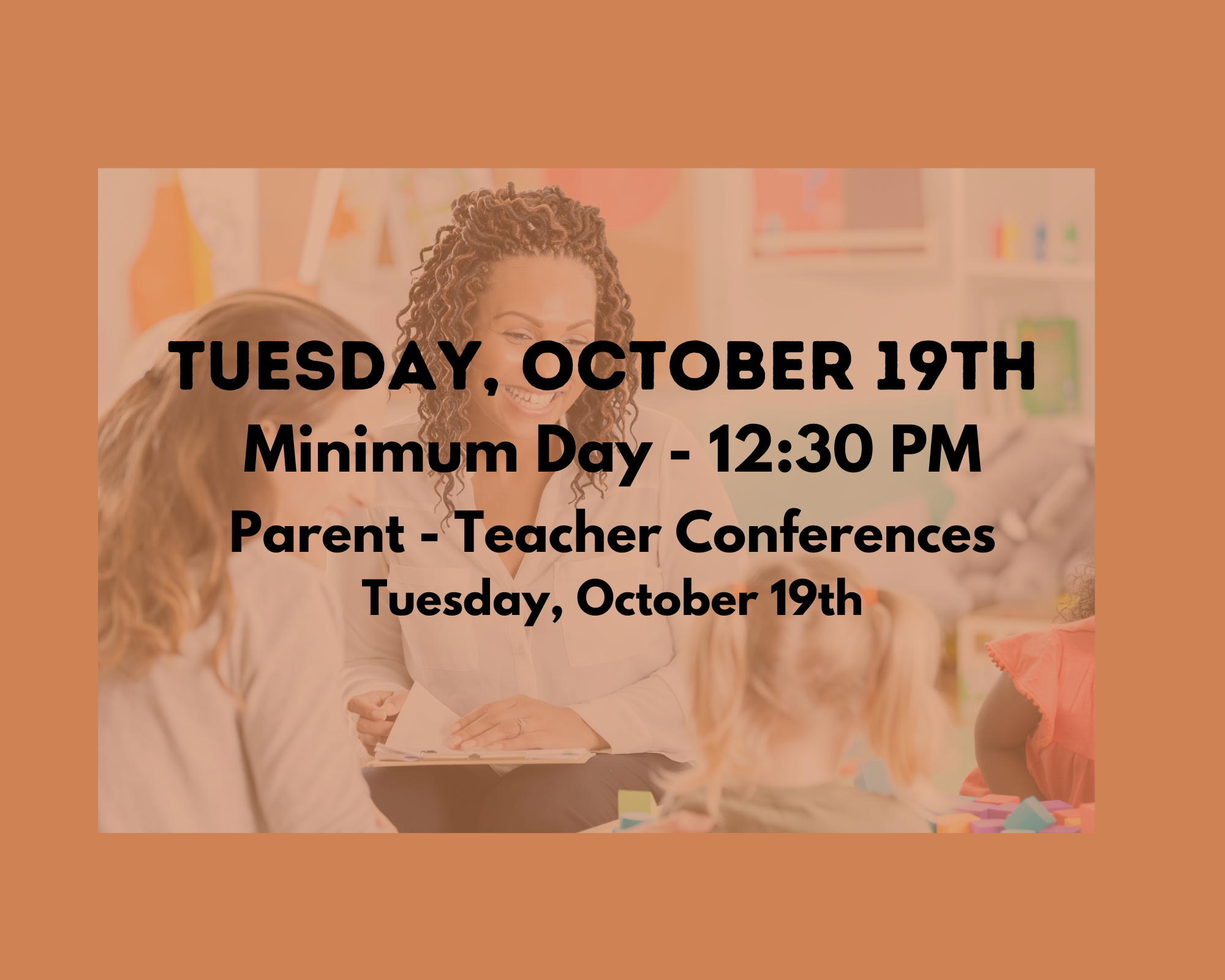 Tuesday, October 19th Minimum Day - 12:30 PM