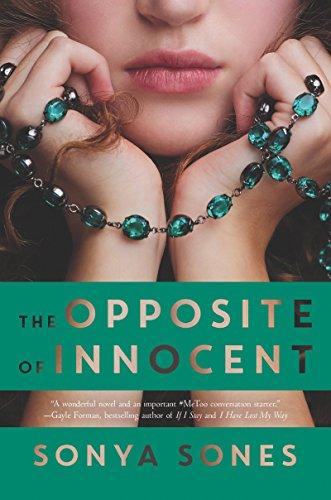 The Opposite of Innocent by Sonja Sones